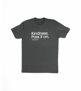 Kindhumans Pass It On Tee